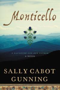 Sally Cabot Gunning's MONTICELLO