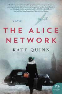 Kate Quinn's THE ALICE NETWORK