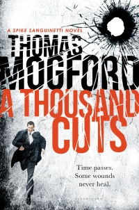 Thomas Mogford's A THOUSAND CUTS