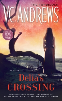 V.C. Andrews' DELIA'S CROSSING