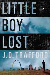 JD Trafford's LITTLE BOY LOST