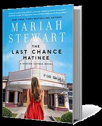 Mariah Stewart's THE LAST CHANCE MATINEE