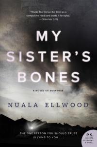 Nuala Ellwood's MY SISTER'S BONES