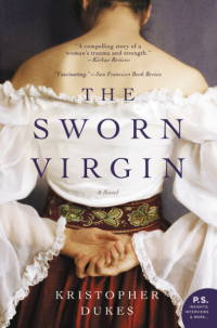 Kristopher Dukes' THE SWORN VIRGIN