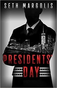 Seth Margolis' PRESIDENTS' DAY