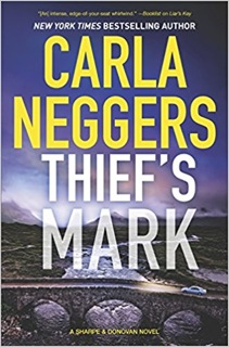Carla Neggers' THIEF'S MARK