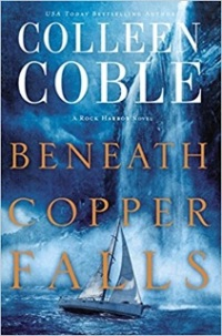 Colleen Coble's BENEATH COPPER FALLS