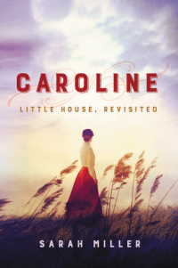 Sarah Miller's CAROLINE