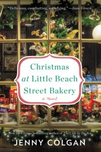 Jenny Colgan's CHRISTMAS AT LITTLE BEACH STREET BAKERY