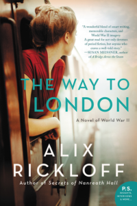 Alix Rickloff's THE WAY TO LONDON