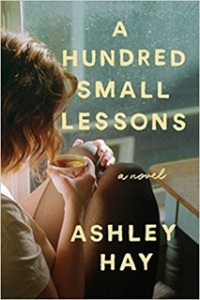 Ashley Hay's A HUNDRED SMALL LESSONS - Credit Atria Books
