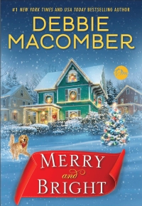 Debbie Macomber's MERRY AND BRIGHT
