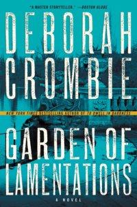 Deborah Crombie's GARDEN OF LAMENTATIONS