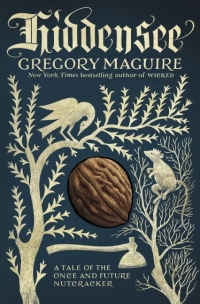 Gregory Maguire's HIDDENSEE
