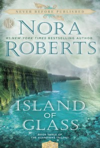 Nora Roberts' ISLAND OF GLASS