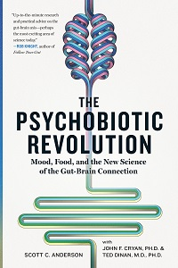 Scott C Anderson's THE PSYCHOBIOTIC REVOLUTION