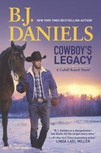 BJ Daniels' COWBOY'S LEGACY