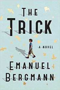 Emanuel Bergmann's THE TRICK - Credit Atria Books