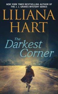 Liliana Hart's THE DARKEST CORNER - Credit Pocket Books