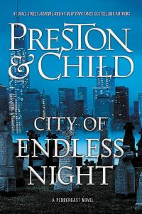 Preston and Child's CITY OF ENDLESS NIGHT