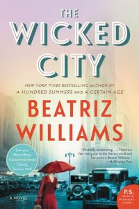 Beatriz Williams' THE WICKED CITY