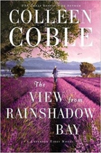 Colleen Coble's THE VIEW FROM RAINSHADOW BAY
