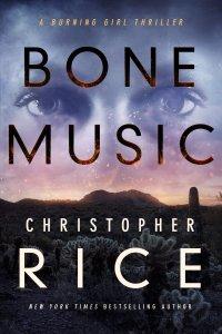 Christopher Rice's BONE MUSIC