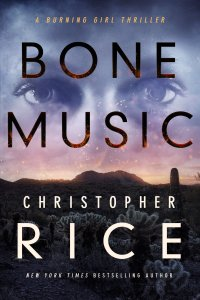Christopher Rice's BONE MUSIC