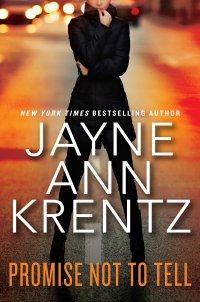 Jayne Ann Krentz's PROMISE NOT TO TELL