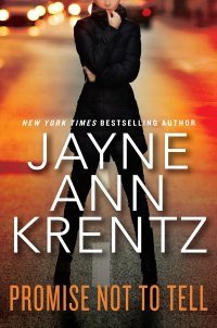 Jayne Ann Krentz's PROMISE NOT TO TELL