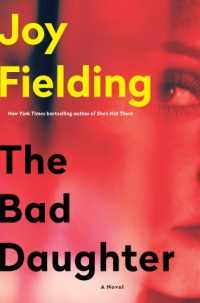 Joy Fielding's THE BAD DAUGHTER