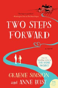 Graeme Simsion and Anne Buist's TWO STEPS FORWARD