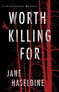 Jane Haseldine's WORTH KILLING FOR