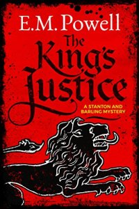 E.M. Powell's THE KING'S JUSTICE