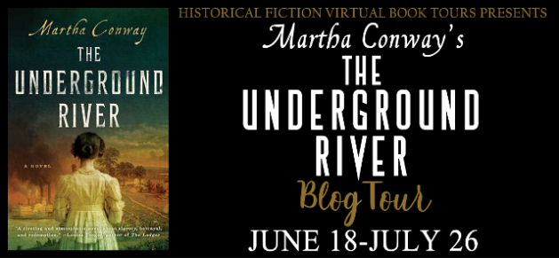 Martha Conway's THE UNDERGROUND RIVER Blog Tour