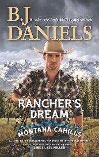 B.J. Daniels' RANCHER'S DREAM