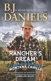 B.J. Daniels' RANCHER'S DREAM