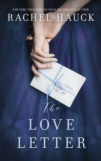 Rachel Hauck's THE LOVE LETTER