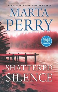 Marta Perry's SHATTERED SILENCE