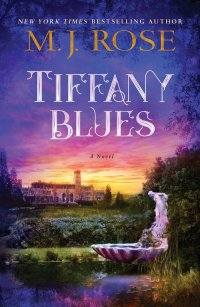 MJ Rose's TIFFANY BLUES