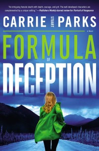 Carrie Stuart Parks FORMULA OF DECEPTION