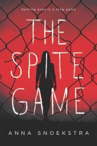 Anna Snoekstra's THE SPITE GAME