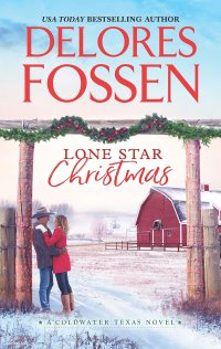 Delores Fossen's LONE STAR CHRISTMAS