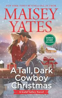 Maisey Yates' A TALL, DARK COWBOY CHRISTMAS
