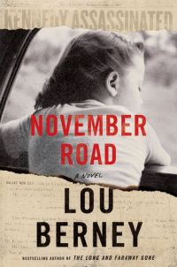 Lou Berney's NOVEMBER ROAD