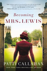 Patti Callahan's BECOMING MRS. LEWIS