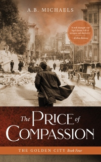 A.B. Michaels' THE PRICE OF COMPASSION