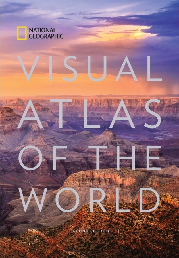 National Geographic's Visual Atlas of the World, Second Edition