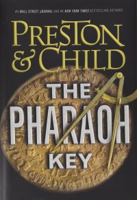 Preston and Child's THE PHARAOH KEY - Credit Grand Central