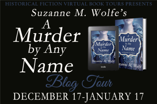 Suzanne M. Wolfe's A MURDER BY ANY NAME blog tour banner